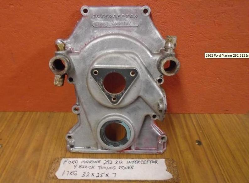 ford interceptor timing cover 312 292 272 y block 1962